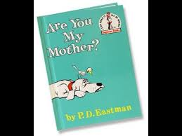 by p d are you my by p d eastman a storytime read aloud