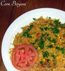 Biryani Decoration Corn Biryani Corn Biriyani Corn Pulav Simple Indian Recipes