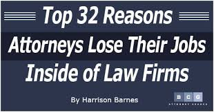 Jobs Barnes Top 32 Reasons Attorneys Lose Their Jobs Inside Of Law Firms