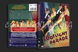 parade dvd footlight parade dvd cover dvd covers labels by customaniacs