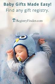 baby gift registries looking for the baby gift find any gift registry with