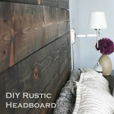 how to decorate a headboard diy rustic headboard tutorial because i like to decorate