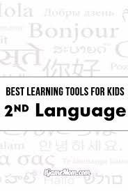 best learning tools for kids to learn a foreign language