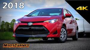 looking for toyota corolla 2018 toyota corolla le detailed look in 4k