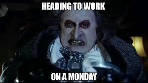 Monday Work Meme - 60 monday memes funny monday work memes