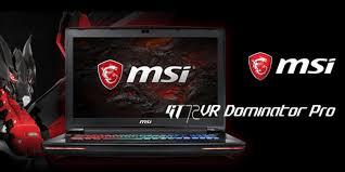 pro bureau am駭agement msi gt72vr 7re dominator pro 電競筆電實測分享 7代10系列挑戰新極限