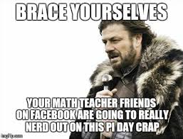 Math Nerd Meme - brace yourselves x is coming meme imgflip