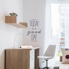 today is a good day wall decal quote wallums today is a good day wall decal quote