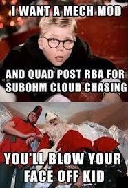 Christmas Story Meme - christmas story vape vaping humor pinterest vape and vape smoke