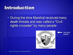 thurgood marshall by dylan velez introduction during the time