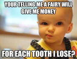 Tooth Fairy Meme - tooth fairy memes