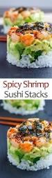 spicy shrimp sushi stacks recipe shrimp sushi spicy shrimp