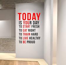 wall decal design motivation motivational wall decals for gym in wall decal design today motivational decals for gym is your day to start fresh eat