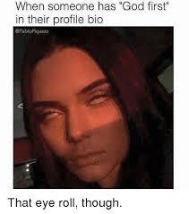 Roll Meme - 25 best memes about eye roll eye roll memes