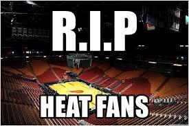 Heat Fans Meme - r i p heat fans empty miami heat arena meme generator