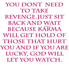 quotes about being strong when someone hurts you 55 awesome revenge quotes images u2013 best funny revenge sayings