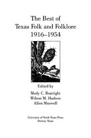 Barnes And Noble Unt The Best Of Texas Folk And Folklore 1916 1954 Digital Library