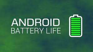 save battery on android how to increase battery on android 7 0 nougat