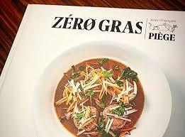 cuisiner sans graisse zéro gras le nouveau livre du chef jean françois piège sans gras