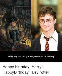 Harry Potter Birthday Meme - thelos prophecy today july 31st 2017 is harry potter s 37th birthday