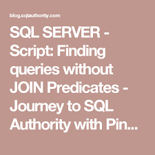 sql query join tutorial sql server script finding queries without join predicates