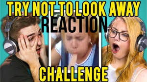Challenge Reaction Adults React To Try Not To Look Away Challenge Reaction