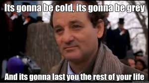 Bill Murray Groundhog Day Meme - weather it s not just a conversation filler hilarious snow day