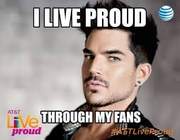 Adam Lambert Memes - adam lambert talks with glaad about the live proud caign