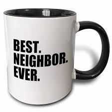 best coffee mug designs amazon com 3drose best neighbor ever gifts for good neighbors