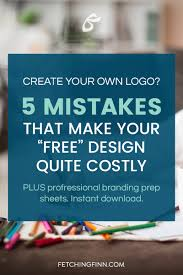 mistakes in creating your own logo fetching finn inc