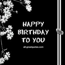 black birthday cards free birthday cards happy birthday to you