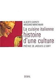 histoire de la cuisine italienne la cuisine italienne histoire d une culture babelio