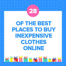 best online clothing stores 28 inexpensive clothing stores to bookmark right now