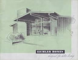 eichler homes designed for better living welcome