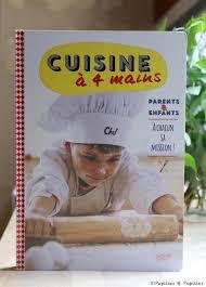 cuisine à 4 mains parents et enfants à chacun sa mission