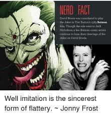 David Bowie Meme - nerd fact david bowie was considered to play the joker in tim