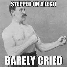 Manly Man Meme - the overly manly man soleary1