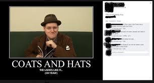 Fedora Hat Meme - he walks around cus wearing a duster and spanish hat imgur
