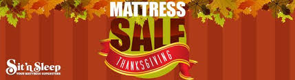 thanksgiving mattress sale in southern california sit n sleep