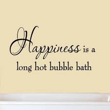 amazon com happiness is a long hot bubble bath wall decal amazon com happiness is a long hot bubble bath wall decal bathroom quotes shower stickers sayings tub lettering home kitchen