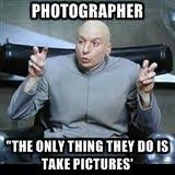 Photographer Meme - 57 best photographer memes images on pinterest hilarious funny