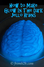 Glow In The Dark Halloween Decoration Ideas by How To Make Glow In The Dark Jello Brains Jell O Brain And Dark