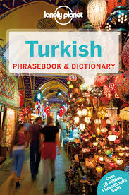 lonely planet turkish phrasebook u0026 dictionary lonely planet