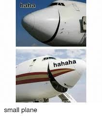 Haha Meme - haha hahaha small plane haha meme on me me