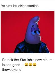 Starfish Meme - 25 best memes about patrick the starfish patrick the