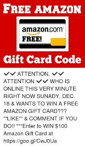 free gift card code free amazoncom free gift card code attention
