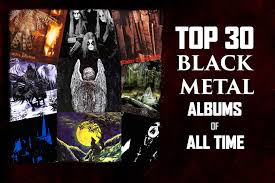black photo albums top 30 black metal albums of all time
