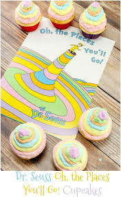oh baby the places you ll go dr seuss oh the places you ll go cupcakes with a