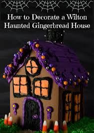 house kit ideas for decorating a wilton haunted gingerbread house