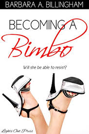 captioned sissy bimbo pics tumblr becoming a bimbo a bimbofication story kindle edition by barbara